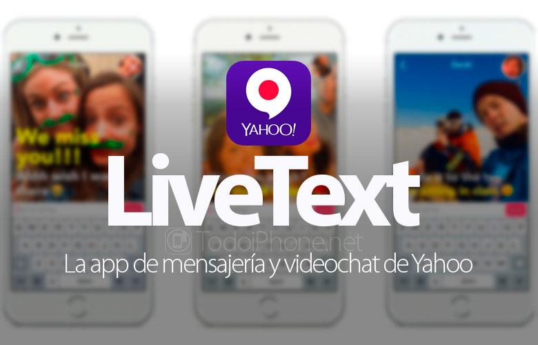 LiveText, Yahoo's messaging and video chat app 1