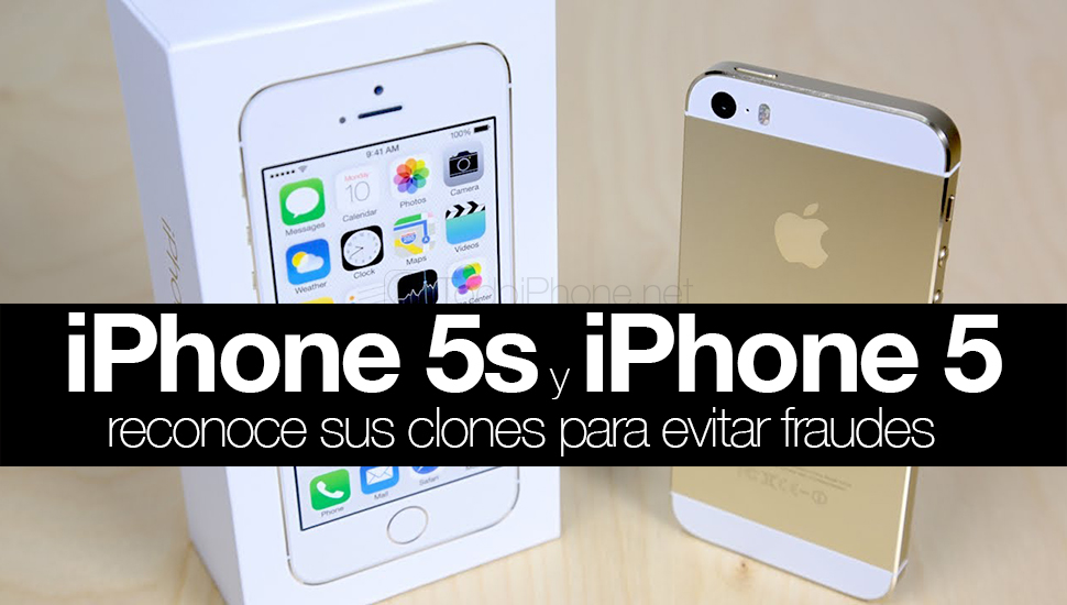 iPhone 5s and iPhone 5, recognize their clones to avoid fraud 1